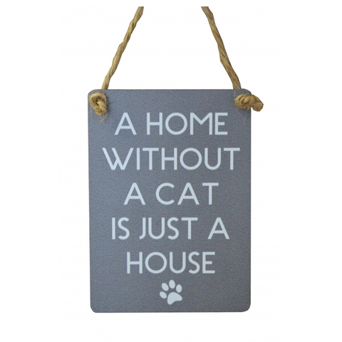 "Metalen tekstbordje ""A home without a cat is just a house"""