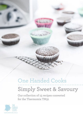Simply Sweet & Savoury: Thermomix TM31 Collection