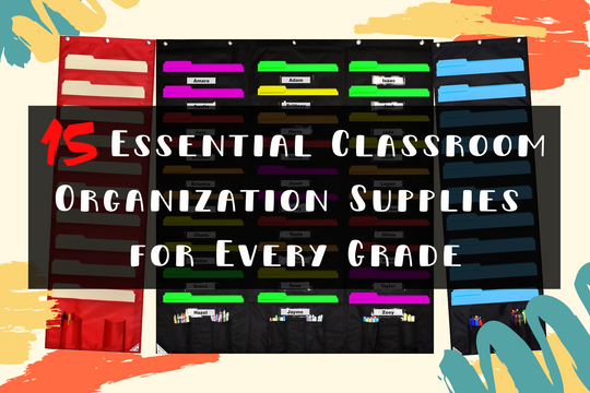 15 Essential Classroom Organization Supplies