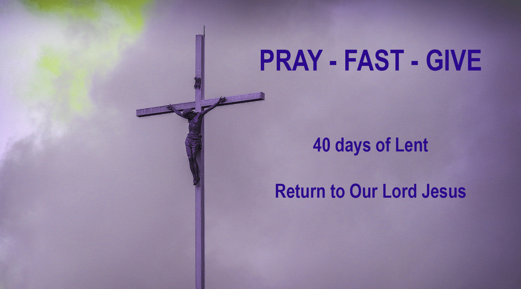 Today Starts the Season of Lent for 40 Days