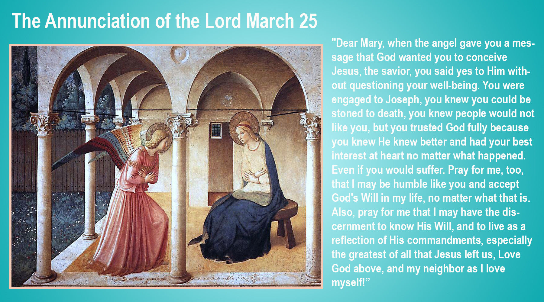 The Annunciation of the Lord March 25