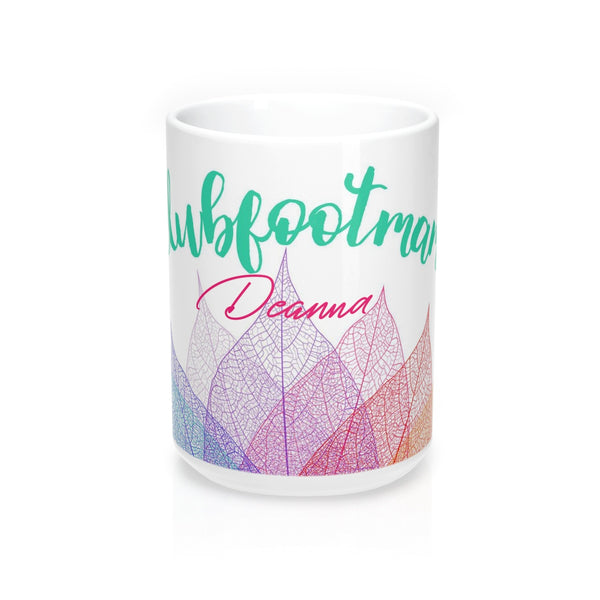 Clubfoot Momma - Mug 15oz (Customize Me!)