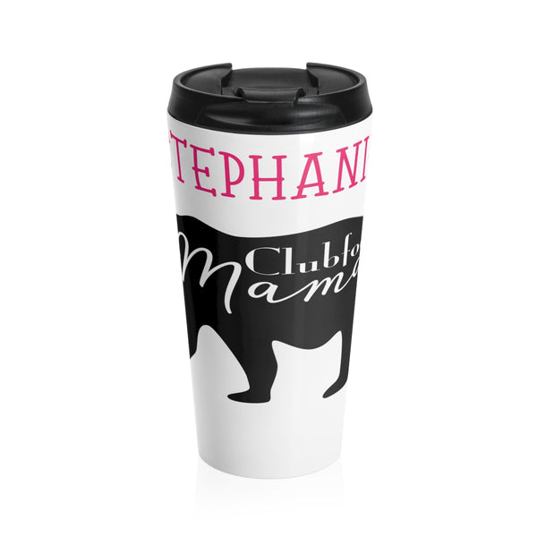 Clubfoot Mama Bear - Stainless Steel Travel Mug
