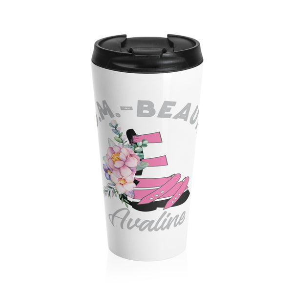 I ADM beautiful - Stainless Steel Travel Mug | Customize me!