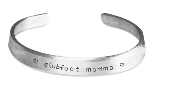 Clubfoot Momma - Stamped Clubfoot Awareness Bracelet