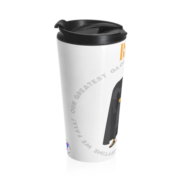 Glory in the Journey - Boots & Bar - Stainless Steel Travel Mug