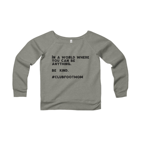 Be Kind  - SweatShirt Women's Shirt