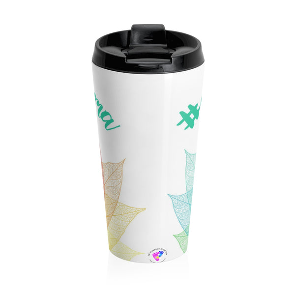 Clubfoot Mama Flower - Stainless Steel - Travel Mug (Customize me!)