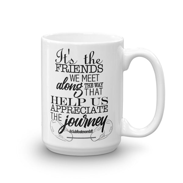 It's the FRIENDS - Customize Me! - Mug - Clubfootbffmom