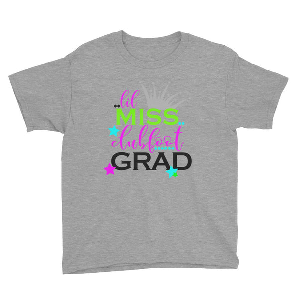 Little Miss Clubfoot Grad - Youth Short Sleeve T-Shirt