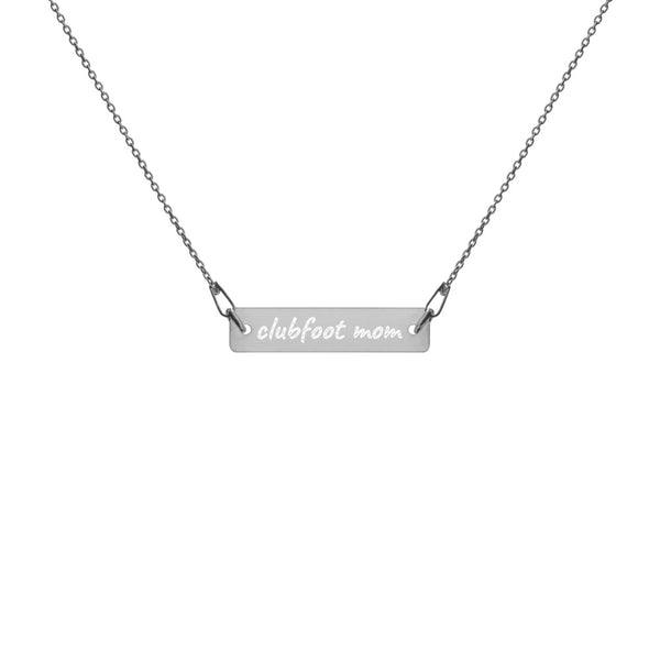 Clubfoot Mom Necklace - Engraved Chain Necklace