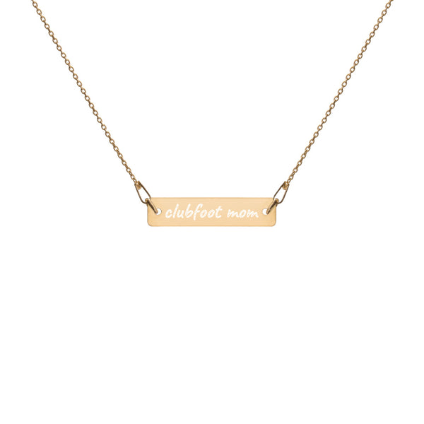 Clubfoot Mom Necklace - Engraved Silver Bar Chain Necklace