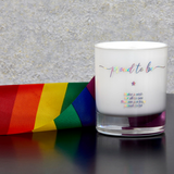 Proud to be - Gay Pride Candle - makeawishcandleco