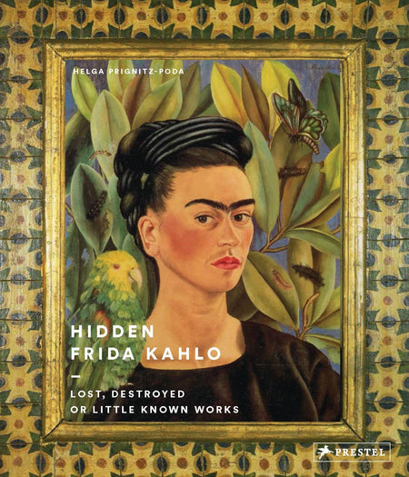 Hidden Frida Kahlo - Lost, Destroyed or Little-Known Works