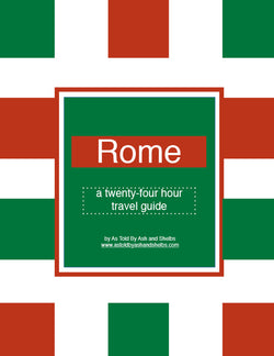 Rome 24 Hour Itinerary Travel Guide