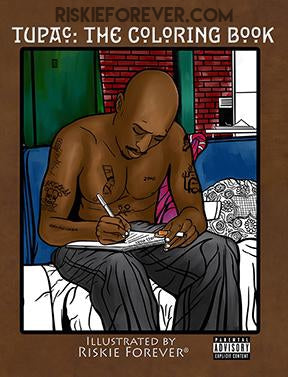 Tupac The Coloring Book - Until the End of Time