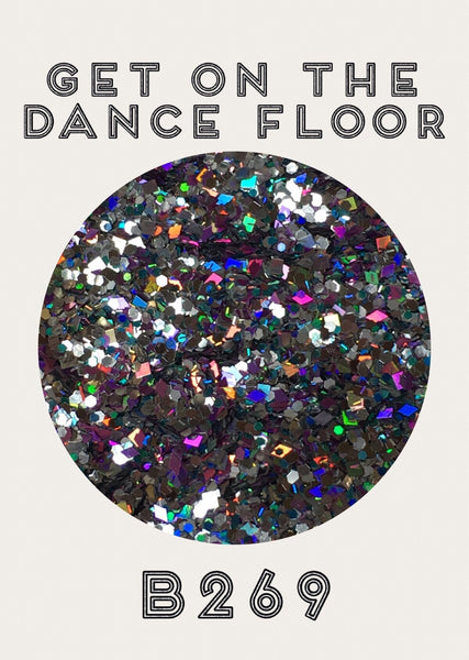 Get On the Dance Floor Custom Mix Glitter