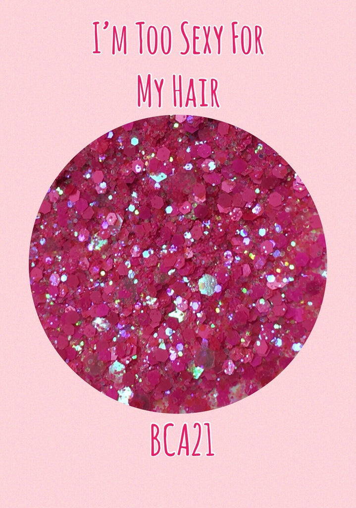 I'm Too Sexy For My Hair Breast Cancer Awareness Mix Glitter
