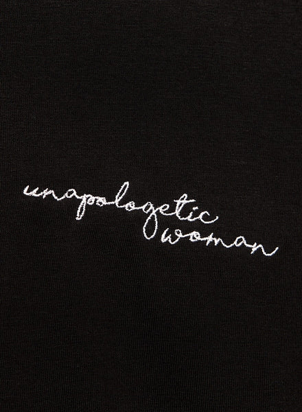 UNAPOLOGETIC WOMAN T-Shirt in Black