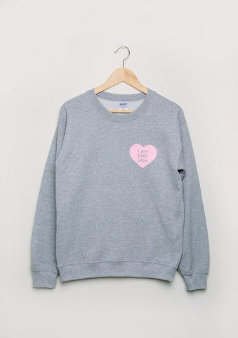 I AM ENOUGH Sweatshirt in grey/pink