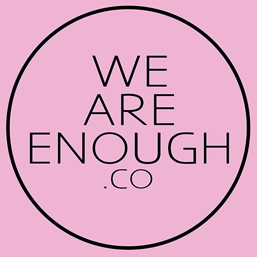WE ARE ENOUGH CO