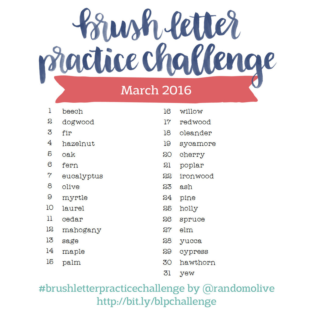 Brush Letter Practice Challenge for March 2016