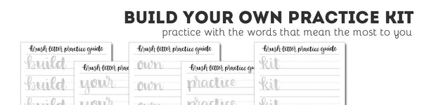 Build Your Own Brush Letter Practice Kit