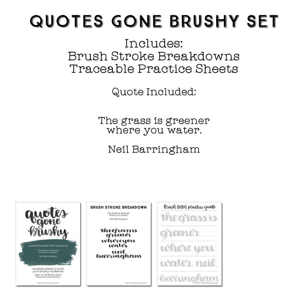 Quotes Gone Brushy: Neil Barringham - The Grass is Greener Where You Water