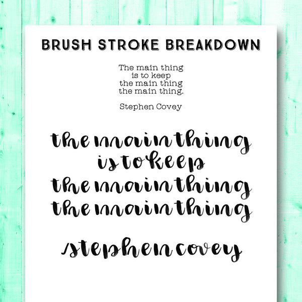 Quotes Gone Brushy: Stephen Covey - The Main Thing Is