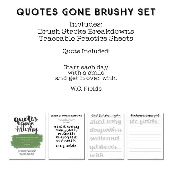 Quotes Gone Brushy: W.C. Fields - Start every day with a smile