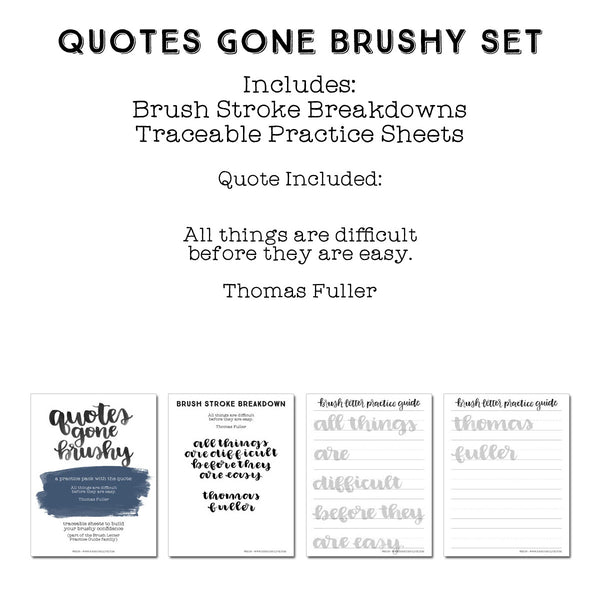 Quotes Gone Brushy: Thomas Fuller - All things are difficult before they are easy.