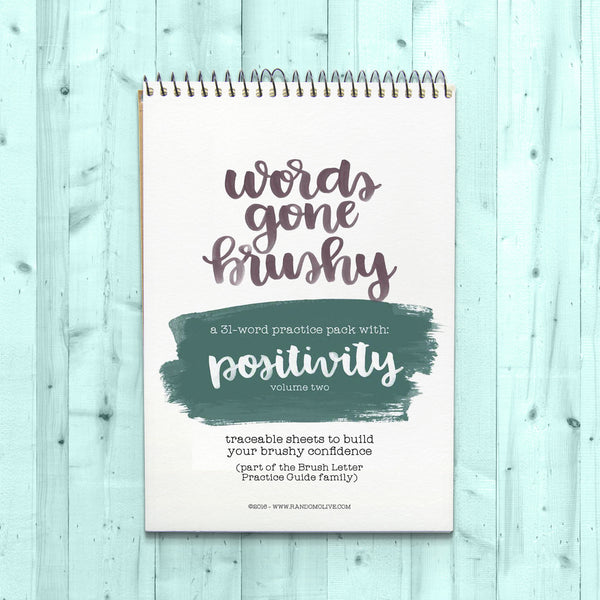 Words Gone Brushy: Positivity (Volume 2)