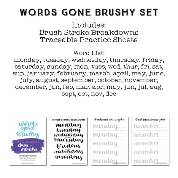 Words Gone Brushy: Days and Months