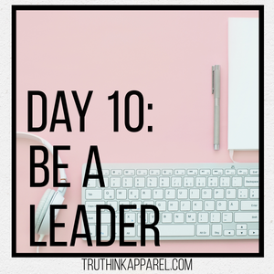 Day 10: Be a Leader with Few Blind Spots