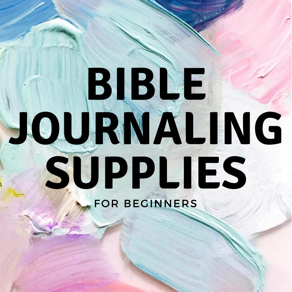 Bible Journaling Supplies for Beginners