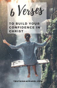 6 Verses to Build Your Confidence in Christ
