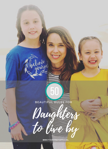 50 Beautiful 'Rules for Daughters to Live By'
