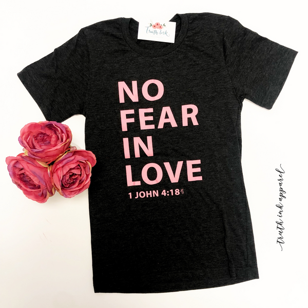 No Fear In Love  (Sold Out)