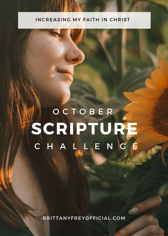 October Scripture Challenge- 31 Verses on Increasing My Faith In Christ
