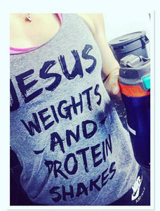 Jesus Weights and Protein Shakes - Tee