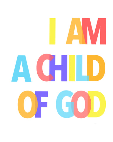 """Print  - 'Child of God'  - Instant Download"