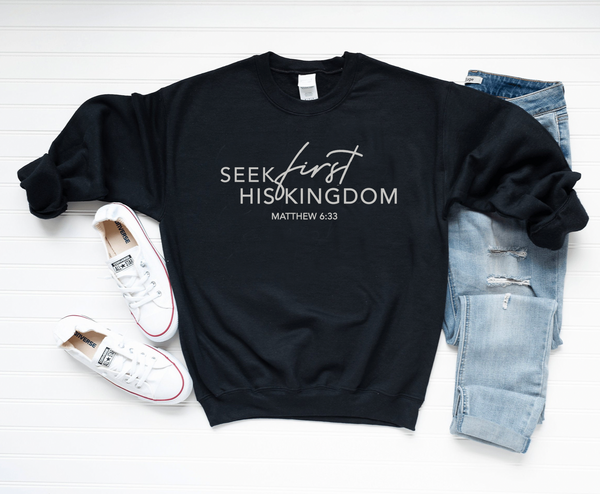 SEEK FIRST Sweatshirt