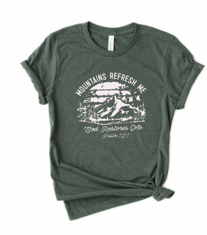 Mountains Refresh God Restores Tee