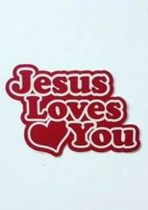 """Decal  - ""Jesus Loves You"""