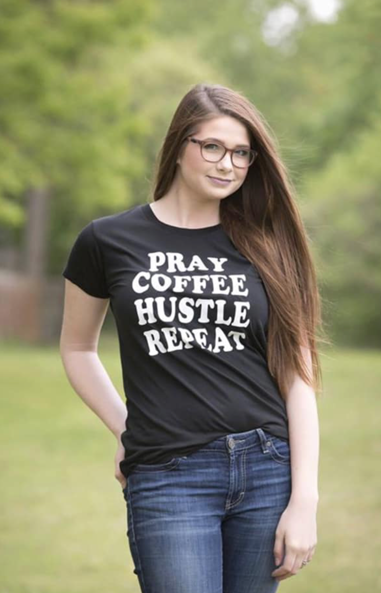 Pray Coffee Hustle Repeat  (Sold Out)