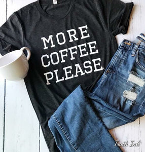 More Coffee Please
