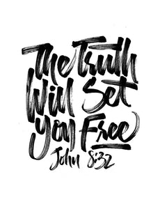 The Truth Will Set You Free- SCRIPTURE WALL ART