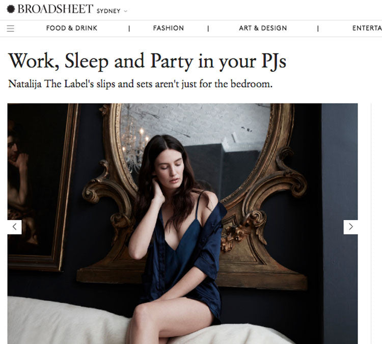 Work Sleep Party in your PJs Broadsheet Natalija Interview