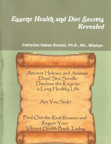 Essene Health and Diet Secrets Revealed - ebook