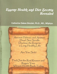 Essene Health and Diet Secrets Revealed - ebook - Rhea Manor Natural Market